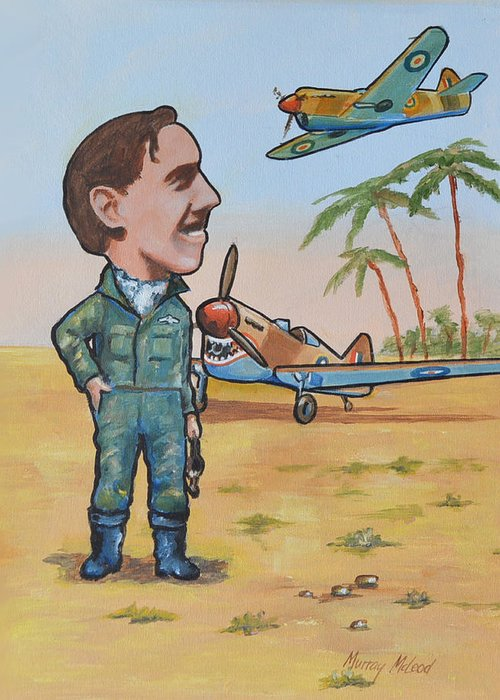 Aviation Artwork Greeting Card featuring the painting Wing Cdr.clive Caldwell by Murray McLeod