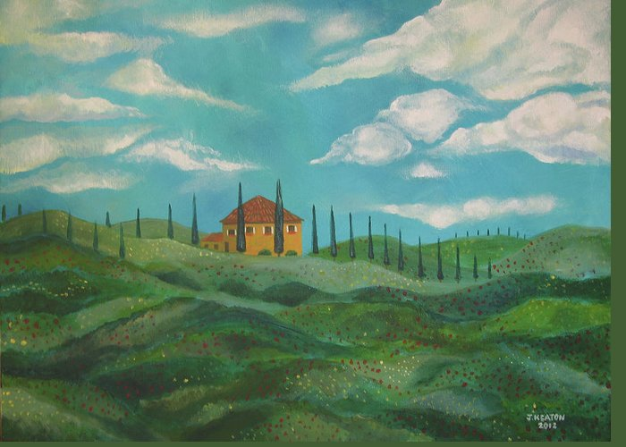Tuscany Greeting Card featuring the painting A Day In Tuscany by John Keaton