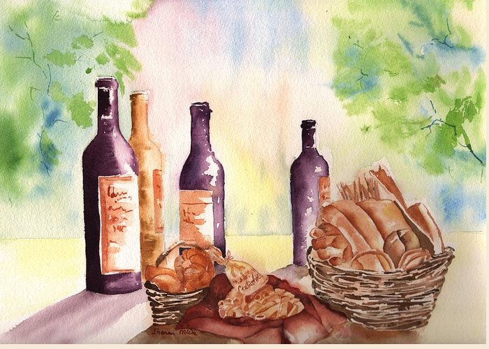 A Nice Bread & Wine Selection Greeting Card featuring the painting A Nice Bread And Wine Selection by Sharon Mick