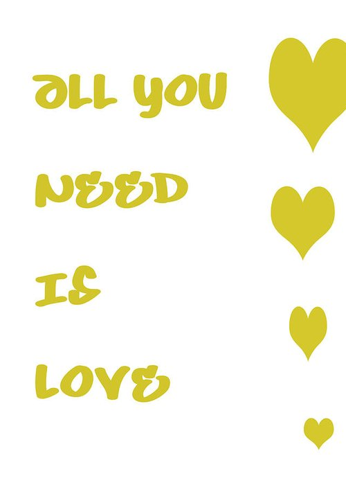 All You Need Is Love Greeting Card featuring the digital art All You Need Is Love - Yellow by Georgia Fowler