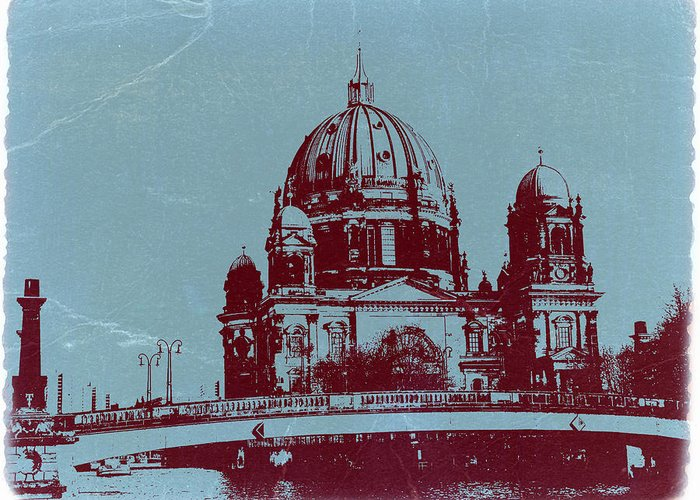 Berlin Cathedral Greeting Card featuring the photograph Berlin Cathedral by Naxart Studio