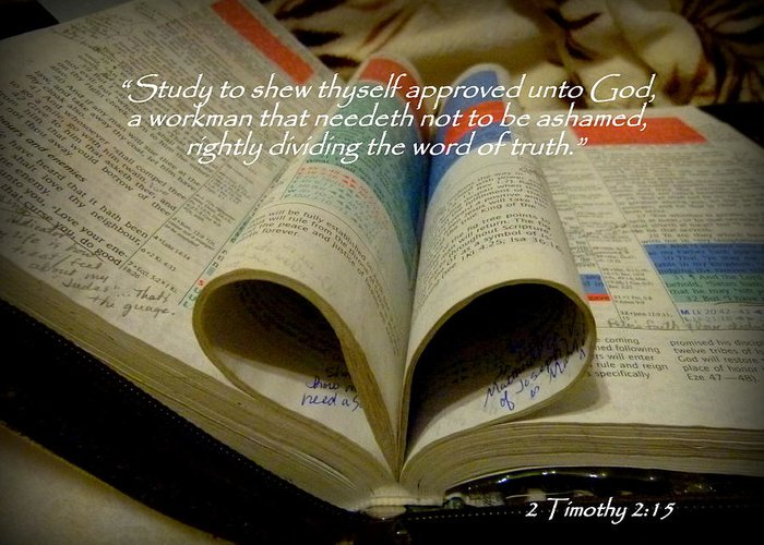 Cindy Greeting Card featuring the photograph Bible Heart Scripture Art 2 Timothy 2 by Cindy Wright
