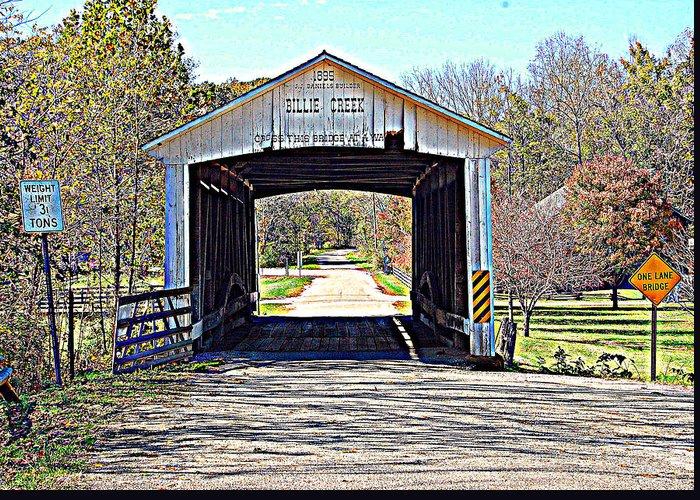 Bridge Greeting Card featuring the photograph Billie Creek Village Covered Bridge by Robin Pross