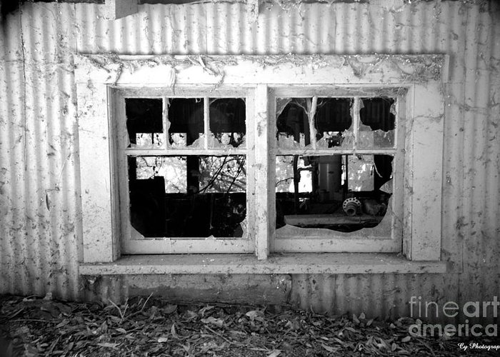 Old Broken Windows Greeting Card featuring the photograph Broken Windows by Cheryl Young