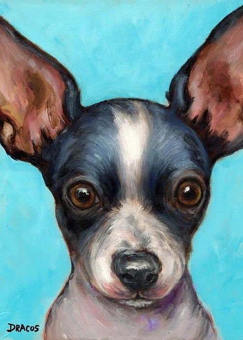 Chihuahua Greeting Card featuring the painting Chihuahua Puppy With Big Ears by Dottie Dracos