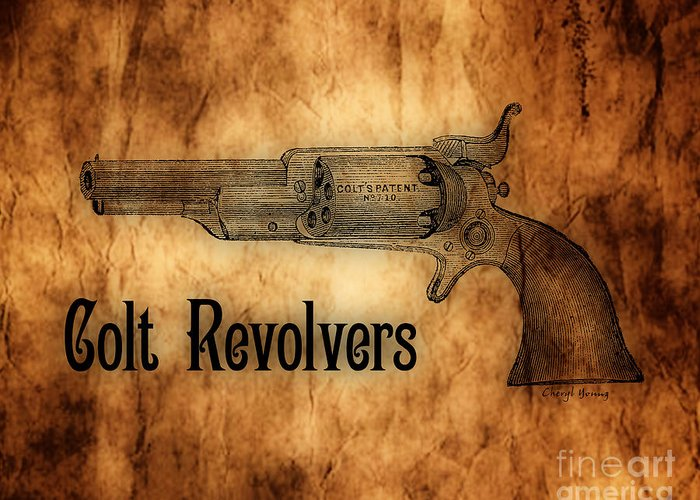 Colt Revolvers Greeting Card featuring the photograph Colt Revolvers by Cheryl Young