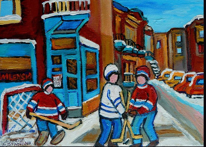 Montreal Greeting Card featuring the painting Hockey Game Corner Clark And Fairmount Wilenskys Paintings by Carole Spandau