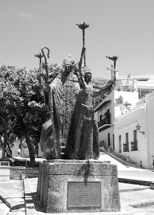 Old San Juan Greeting Card featuring the photograph La Rogativa Sculpture Old San Juan Puerto Rico Black And White by Shawn O'Brien