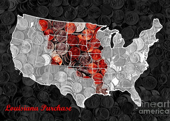 Pop Greeting Card featuring the photograph Louisiana Purchase Coin Map . V1 by Wingsdomain Art and Photography
