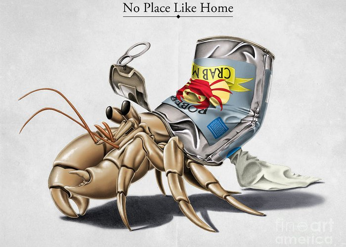 Crab Greeting Card featuring the digital art No Place Like Home by Rob Snow