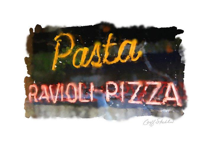 Neon Sign Pasta Ravioli Pizza Italian Restaurant Wauwatosa Tosa Balestreri's Greeting Card featuring the digital art Pasta by Geoff Strehlow