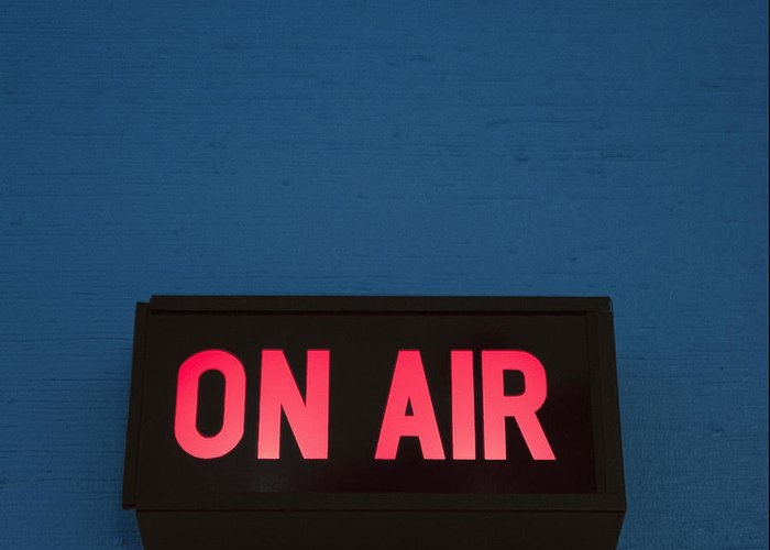 Blue Greeting Card featuring the photograph Radio Station On Air Sign by Will and Deni McIntyre