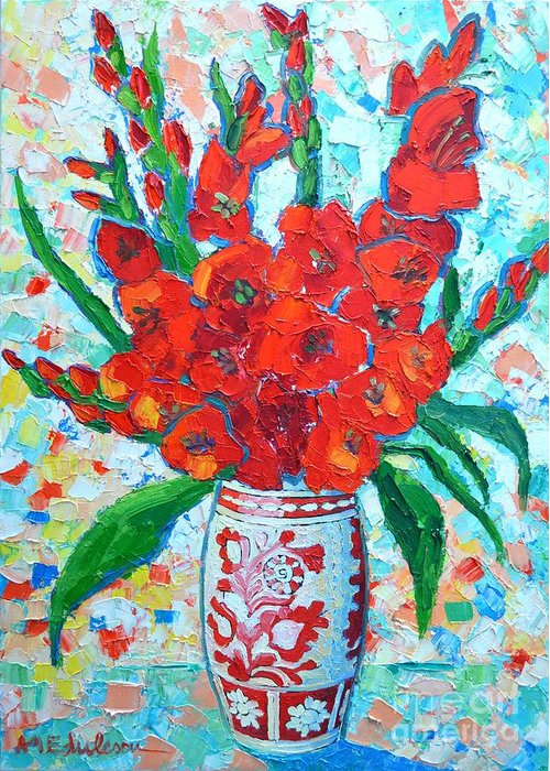 Gladiolus Greeting Card featuring the painting Red Gladiolus by Ana Maria Edulescu