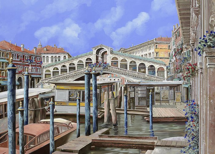 Venicescape Greeting Card featuring the painting Rialto Dal Lato Opposto by Guido Borelli