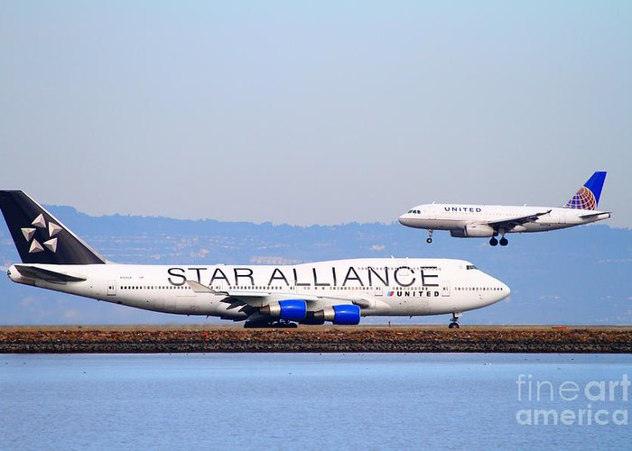 Airplane Greeting Card featuring the photograph Star Alliance Airlines And United Airlines Jet Airplanes At San Francisco International Airport Sfo by Wingsdomain Art and Photography