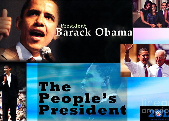 President Greeting Card featuring the photograph The People's President by Terry Wallace