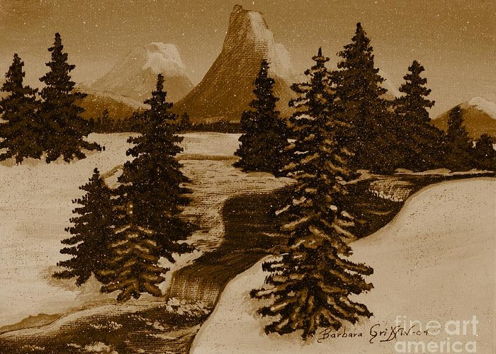 When It Snowed In The Mountains Greeting Card featuring the painting When It Snowed In The Mountains by Barbara Griffin