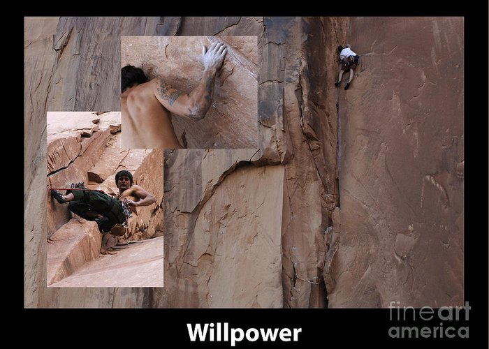 Climbing Greeting Card featuring the photograph Willpower With Caption by Bob Christopher