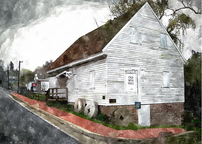2d Greeting Card featuring the photograph Wye Mill - Water Color Effect by Brian Wallace