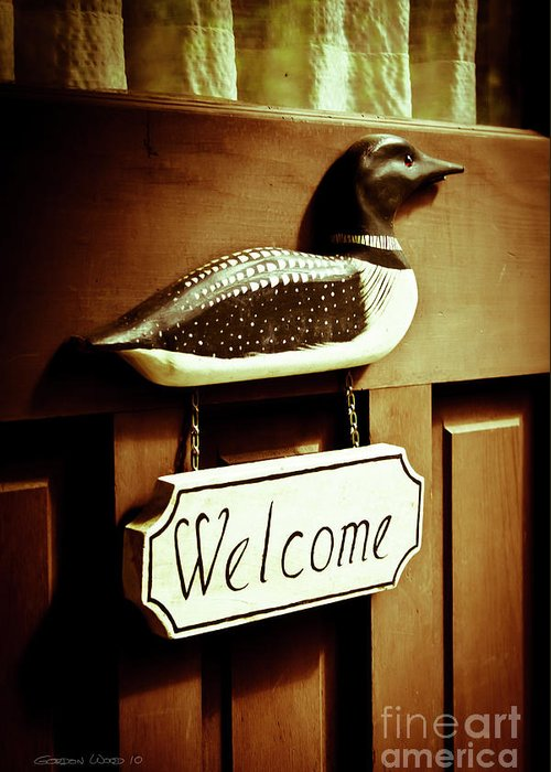 Cottage Greeting Card featuring the photograph Loon Welcome Sign On Cottage Door by Gordon Wood