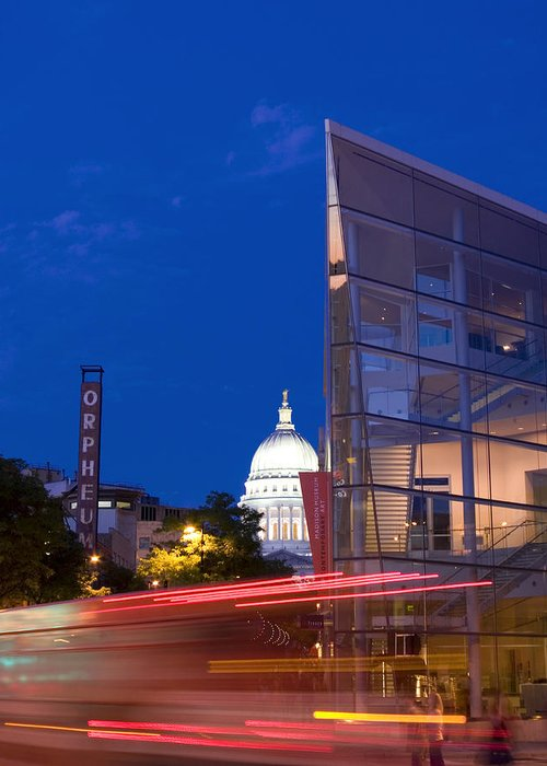 Madison Greeting Card featuring the photograph Overture Center On State Street In Madison Wisconsin by Michael Dykstra