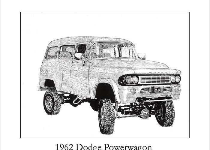 1962 Dodge Powerwagon Greeting Card featuring the drawing 1962 Dodge Powerwagon by Jack Pumphrey