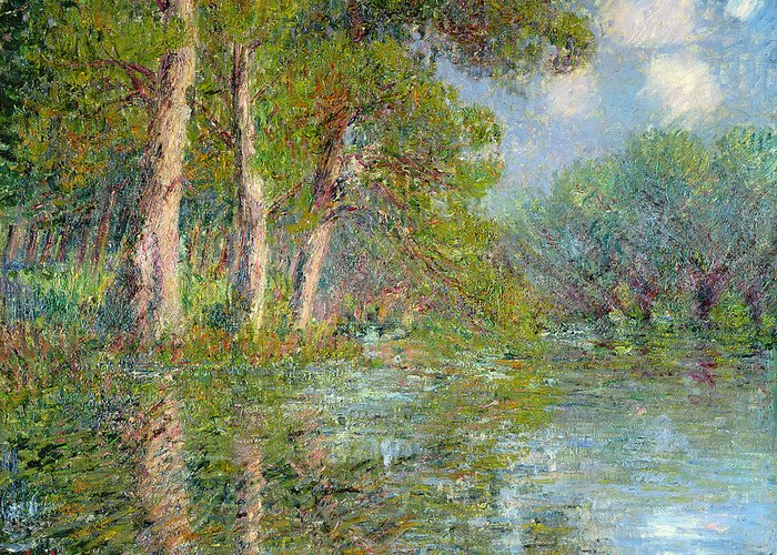 Bend Greeting Card featuring the painting A Bend In The Eure by Gustave Loiseau
