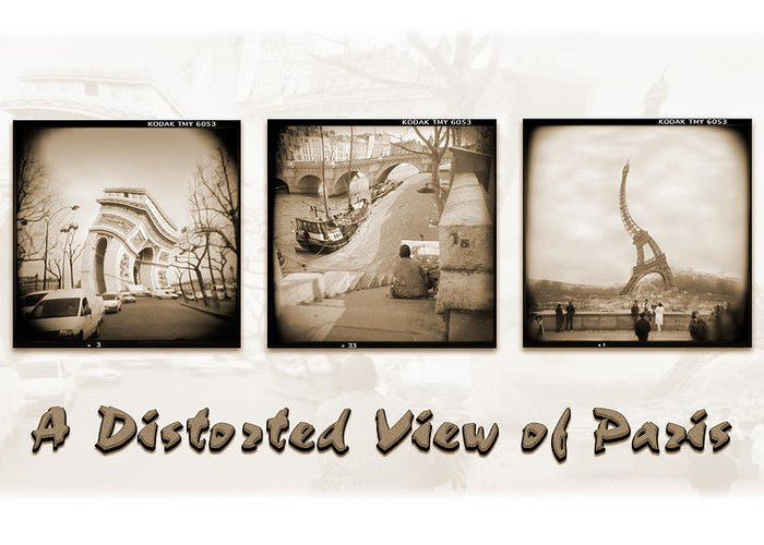 Landscape Greeting Card featuring the photograph A Distorted View Of Paris by Mike McGlothlen
