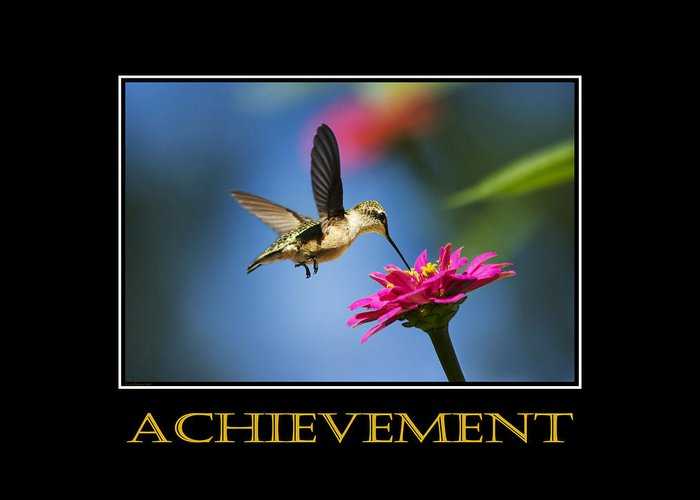 Achievement Greeting Card featuring the photograph Achievement Inspirational Motivational Poster Art by Christina Rollo