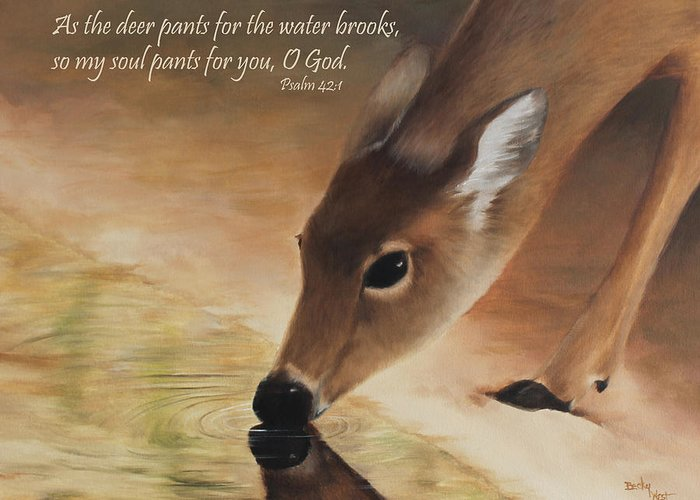 Becky West Greeting Card featuring the painting As The Deer Verse by Becky West