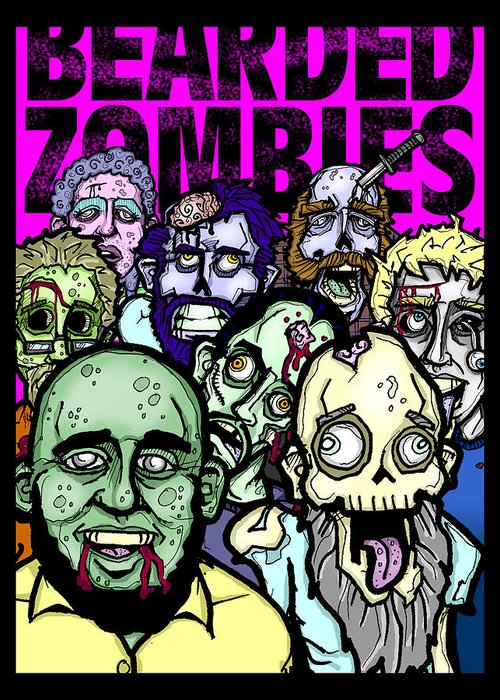 Zombies Greeting Card featuring the drawing Bearded Zombies Group Photo by Christopher Capozzi