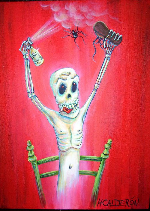 Day Of The Dead Greeting Card featuring the painting Bug Bomb by Heather Calderon