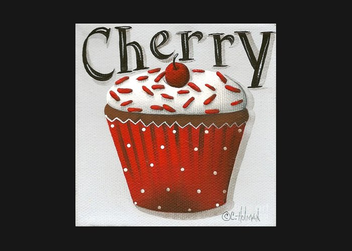 Art Greeting Card featuring the painting Cherry Celebration by Catherine Holman