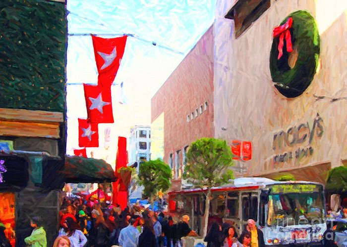 Stockton Street Greeting Card featuring the photograph Christmas At Macys In San Francisco . Photoart by Wingsdomain Art and Photography