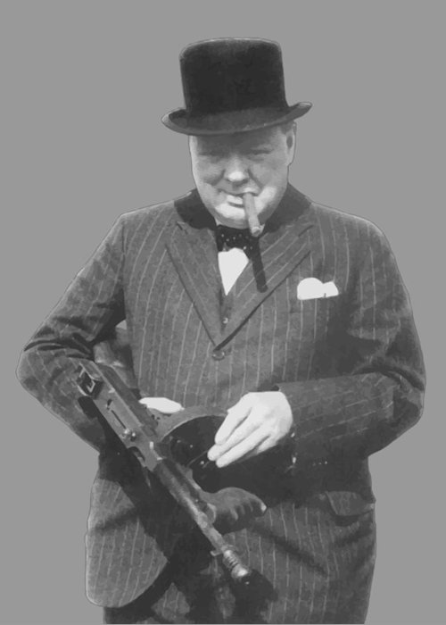 Winston Churchill Greeting Card featuring the painting Churchill Posing With A Tommy Gun by War Is Hell Store