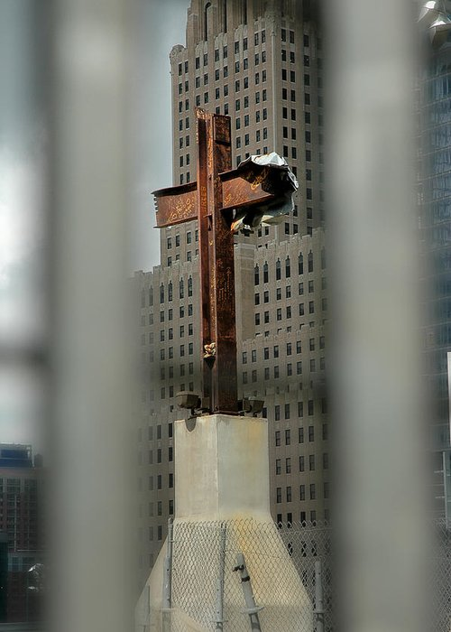 Cross Greeting Card featuring the photograph Cross At Ground Zero by Frank Mari