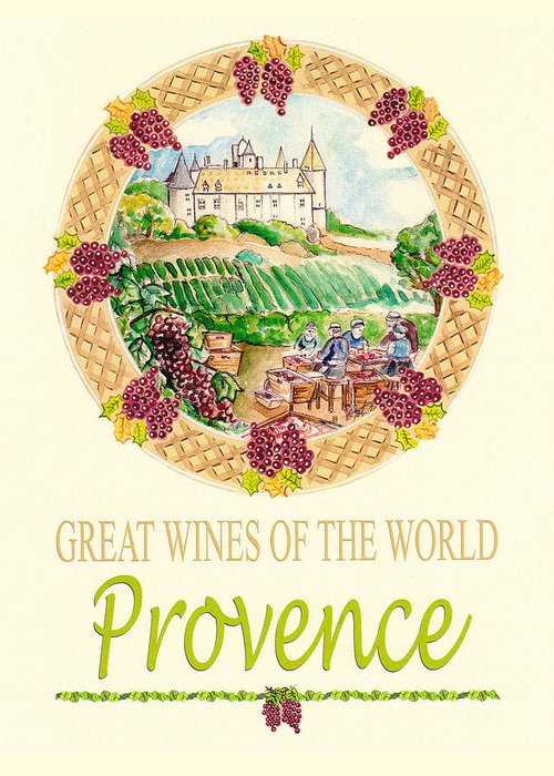 Wine Greeting Card featuring the painting Great Wines Of The World - Provence by John Keaton