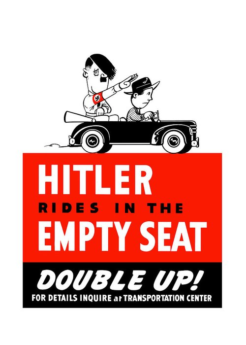 Ww2 Greeting Card featuring the painting Hitler Rides In The Empty Seat by War Is Hell Store