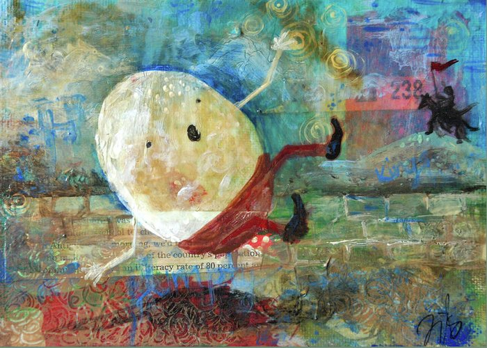 Humpty Dumpty Greeting Card featuring the mixed media Humpty Dumpty by Jennifer Kelly