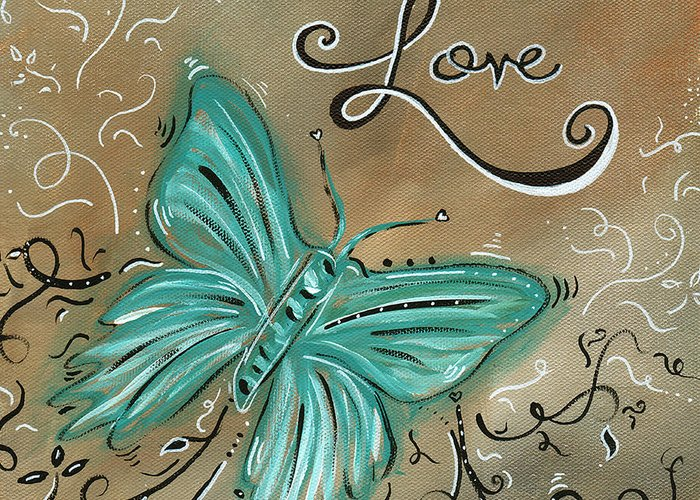 Abstract Greeting Card featuring the painting Live And Love Butterfly By Madart by Megan Duncanson