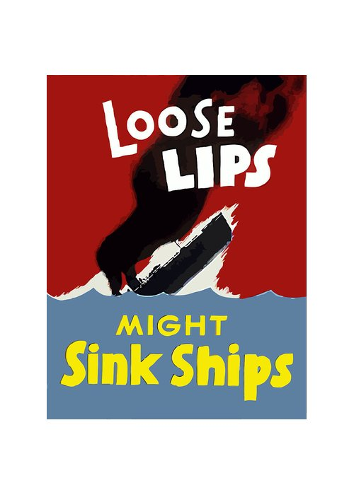 Loose Lips Greeting Card featuring the painting Loose Lips Might Sink Ships by War Is Hell Store