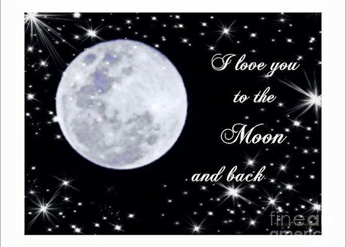 Love Greeting Card featuring the photograph Love You To The Moon And Back by Michelle Frizzell-Thompson