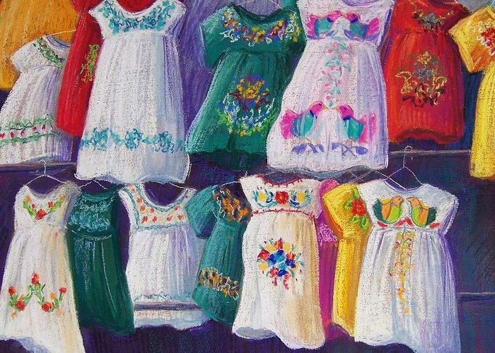 Dresses Greeting Card featuring the pastel Mexican Dresses by Candy Mayer