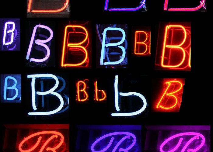 10th Greeting Card featuring the photograph Neon Sign Series Featuring The Letter B by Michael Ledray