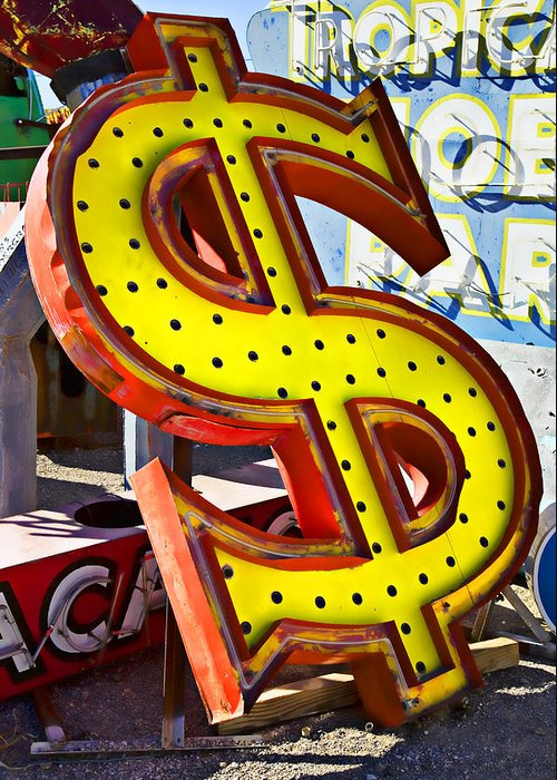 Old Dollar Sign Greeting Card featuring the photograph Old Dollar Sign by Garry Gay