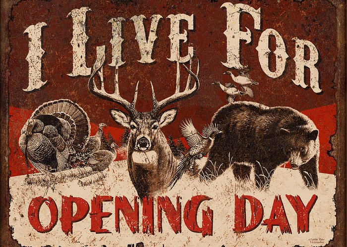 Wildlife Greeting Card featuring the painting Opening Day Sign by JQ Licensing