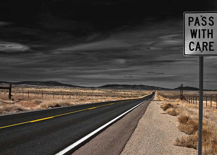Highway Greeting Card featuring the photograph Pass With Care by Atom Crawford