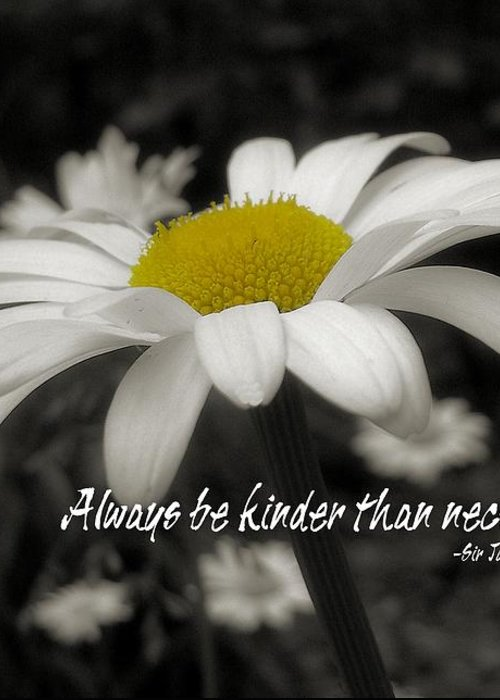 Flower Greeting Card featuring the photograph Pay It Forward Quote by JAMART Photography