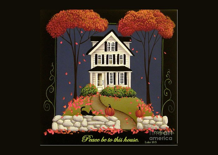 Art Greeting Card featuring the painting Peace Be To This House by Catherine Holman