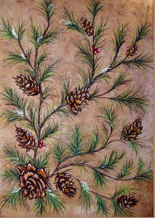 Acrylic Greeting Card featuring the painting Pine Cones And Spruce Branches by Nancy Mueller